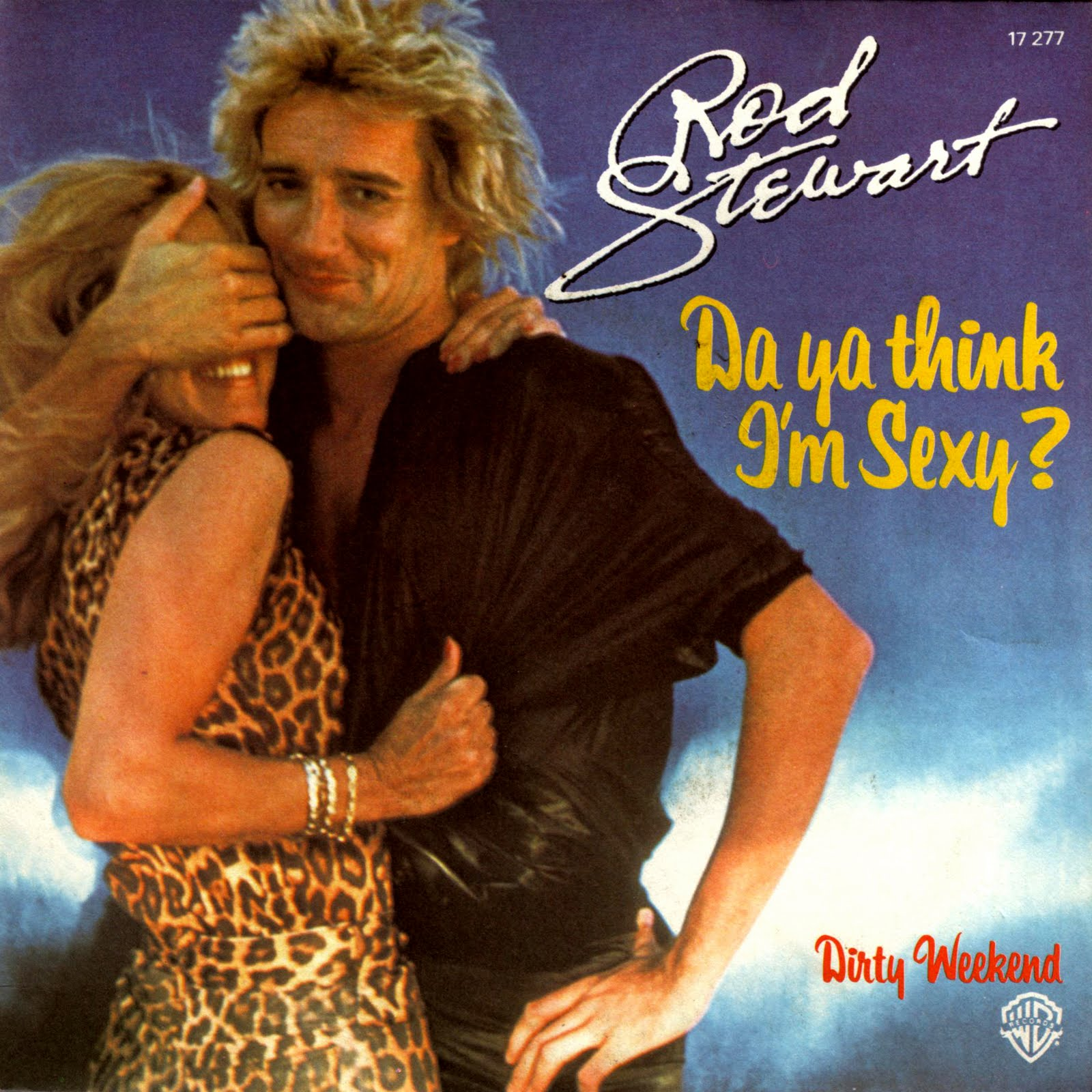 da ya think i'm sexy rod stewart
